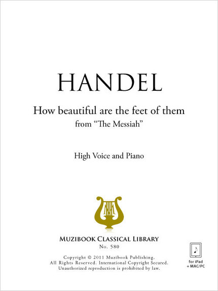 How beautiful are the feet of them - Georg Friedrich Handel - Muzibook Publishing