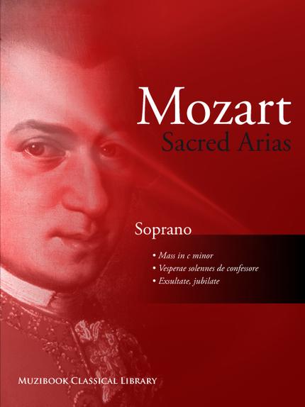 Sacred Arias for Soprano - Wolfgang Amadeus Mozart - Muzibook Publishing