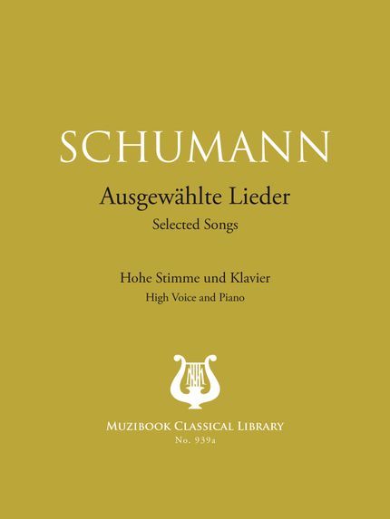 20 Selected Songs - Robert Schumann - Muzibook Publishing