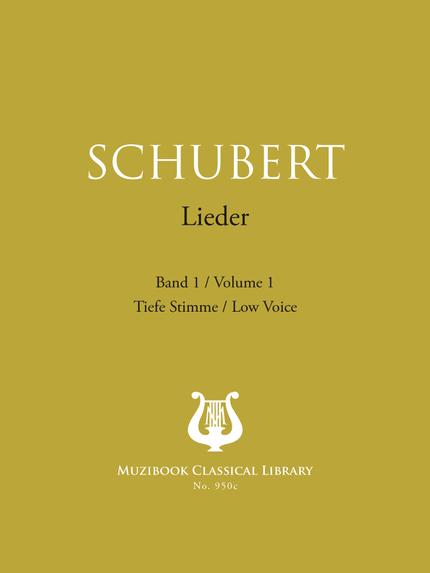 Songs Vol. 1 - Franz Schubert - Muzibook Publishing