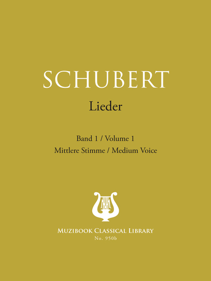 Songs Vol. 1 - Franz Schubert - Muzibook Publishing