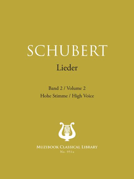 Songs Vol. 2 - Franz Schubert - Muzibook Publishing