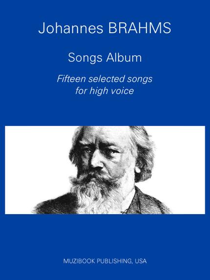 Brahms Songs Album: 15 Selected songs - Johannes Brahms - Muzibook Publishing