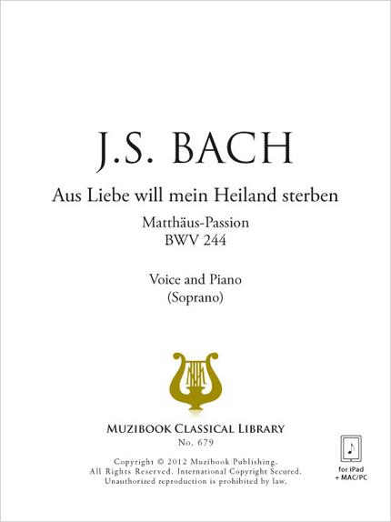 Aus Liebe will mein Heiland sterben - Johann Sebastian Bach - Muzibook Publishing