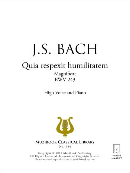 Quia respexit humilitatem - Johann Sebastian Bach - Muzibook Publishing