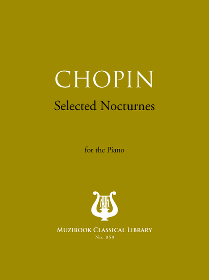 Selected Nocturnes - Frederic Chopin - Muzibook Publishing