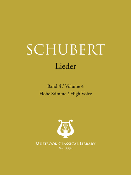 Songs Vol. 4 - Franz Schubert - Muzibook Publishing