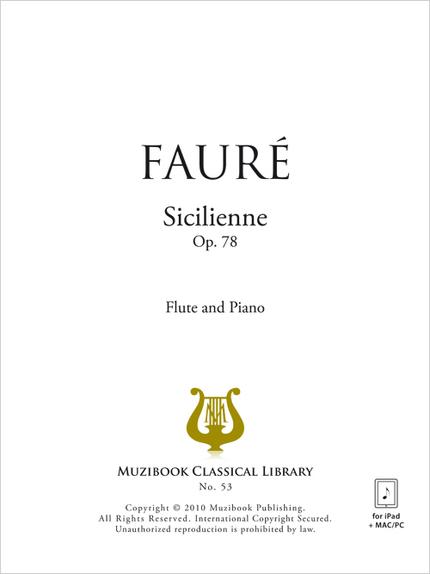 Sicilienne Op. 78 - Gabriel Fauré - Muzibook Publishing
