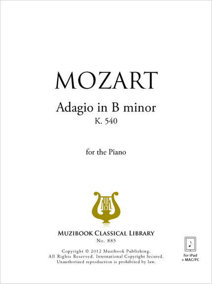 Adagio in B minor K 540 - Wolfgang Amadeus Mozart - Muzibook Publishing