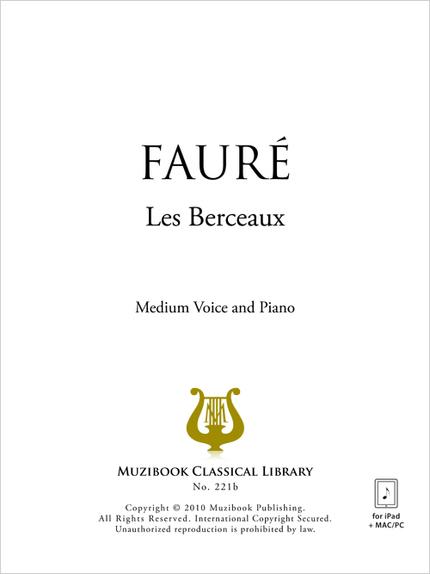 Les Berceaux - Gabriel Fauré - Muzibook Publishing
